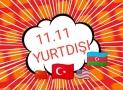 11.11 YURTDIŞI İNDİRİM VE KAMPANYA