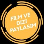 Film ve Dizi Paylaşım